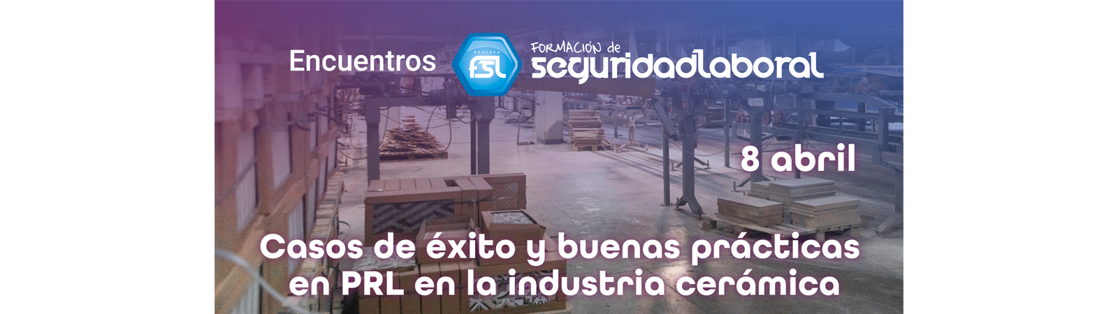 SACMI IBÉRICA will participate in the online conference on health and safety at work in the ceramics industry.
